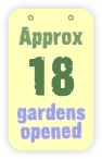 approx 18 gardens opened