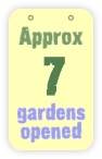 approx 7 gardens opened